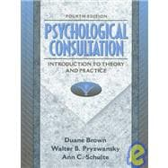 Psychological Consultation : Introduction to Theiry and Practice