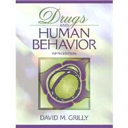 Drugs And Human Behavior- (Value Pack w/MySearchLab)