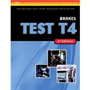 ASE Test Preparation Medium/Heavy Duty Truck Series Test T4: Brakes