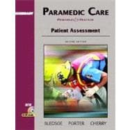Paramedic Care: Principles and Practice, Volume 2: Patient Assessment