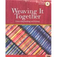 Weaving It Together 4 : Connecting Reading and Writing