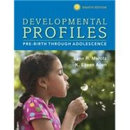 Developmental Profiles Pre-Birth Through Adolescence