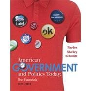 American Government and Politics Today: Essentials 2011 - 2012 Edition, 16th Edition