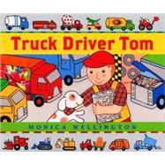 Truck Driver Tom