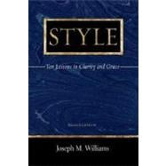 Style : Ten Lessons in Clarity and Grace