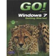 GO! with Windows 7 Getting Started with Student CD