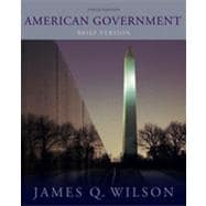 American Government: Brief Version, 10th Edition