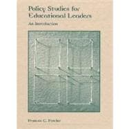 Policy Studies for Educational Leaders : An Introduction