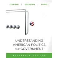 Understanding American Politics and Government,  2010 Update, Alternate Edition