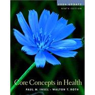 Core Concepts in Health 2004 Update w/PowerWeb/OLC Bind-in Card, HealthQuest CD, & Learning to Go: Health