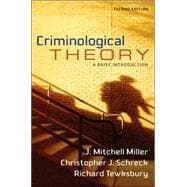 Criminological Theory : A Brief Introduction