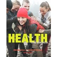 Health The Basics Plus MyHealthLab with eText -- Access Card Package