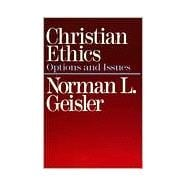 Christian Ethics : Options and Issues
