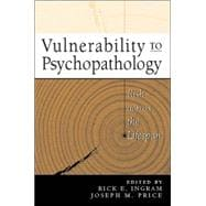 Vulnerability to Psychopathology Risk across the Lifespan