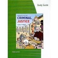 Study Guide for Siegel�s Essentials of Criminal Justice