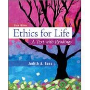 Ethics For Life A Text with Readings