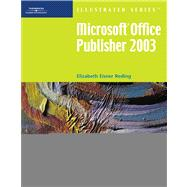 Microsoft Office Publisher 2003 - Illustrated Introductory