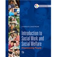 Empowerment Series: Introduction to Social Work and Social Welfare Empowering People