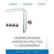 Understanding American Politics and Government, 2010 Update, Brief Edition