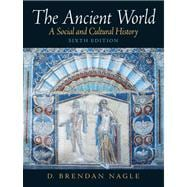 Ancient World : A Social and Cultural History- (Value Pack W/MySearchLab)