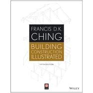 Building Construction Illustrated, Fifth Edition w/ web site