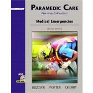Paramedic Care: Principles and Practices, Volume 3: Medical Emergencies