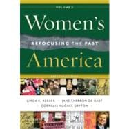 Women's America, Volume 2 Refocusing the Past