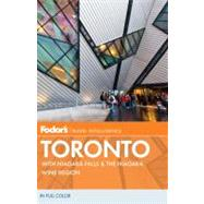 Fodor's Toronto, 23rd Edition : With Niagara Falls and the Niagara Wine Region