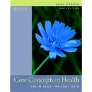 Core Concepts In Health Brief 2004 Update w/PowerWeb/OLC Bind-in Card, HealthQuest CD & Learning to Go: Health