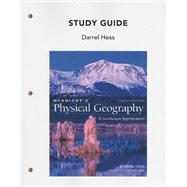 Study Guide for Mcknight's Physical Geography : A Landscape Appreciation