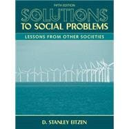 Solutions to Social Problems : Lessons from Other Societies