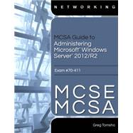 MCSA Guide to Administering Microsoft Windows Server 2012/R2, Exam 70-411