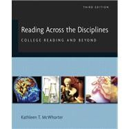 Reading Across the Disciplines : College Reading and Beyond (with MyReadingLab) Value Package (includes What Every Student Should Know about Study Skills)