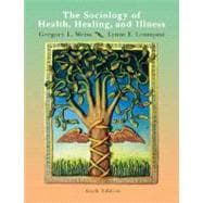 Sociology of Health, Healing, and Illness
