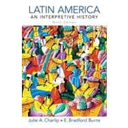 Latin America : An Interpretive History