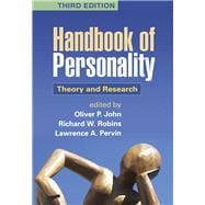 Handbook of Personality, Third Edition : Theory and Research