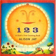 1 2 3 : A Child's First Counting Book
