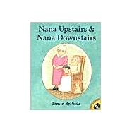 Nana Upstairs and Nana Downstairs
