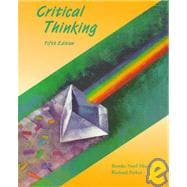 Critical Thinking : Evaluating Claims and Arguments in Everyday Life
