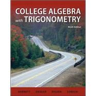 Combo: College Algebra with Trigonometry with ALEKS User Guide & Access Code 18 Weeks