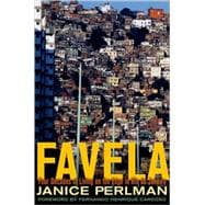 Favela Four Decades of Living on the Edge in Rio de Janeiro