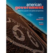 American Government: Historical, Popular, and Global Perspectives, 2nd Edition