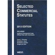 Chomsky, Duhl, Kunz, and Schiltz's Selected Commercial Statutes, 2013