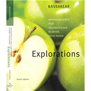 Explorations Manual for Bassarear's Mathematics for Elementary School Teachers, 4th