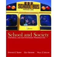 School and Society : Historical and Contemporary Perspectives