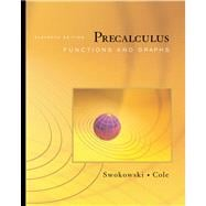 Precalculus : Functions and Graphs