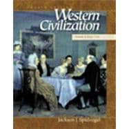 Western Civilization Volume II: Since 1550