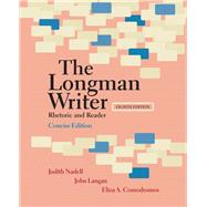 Longman Writer, The, Concise Edition Rhetoric and Reader