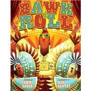 Bawk & Roll