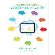 Problem-Solving Cases in Microsoft Access� and Excel